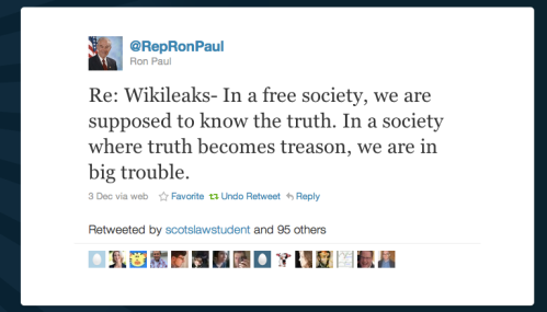Re: Wikileaks- In a free society, we are supposed to know the truth. In a society where truth becomes treason, we are in big trouble.